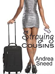 Straying Cousins: A Romantic Adventure Novel (English Edition)
