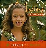Indiana, enfant de la Réunion