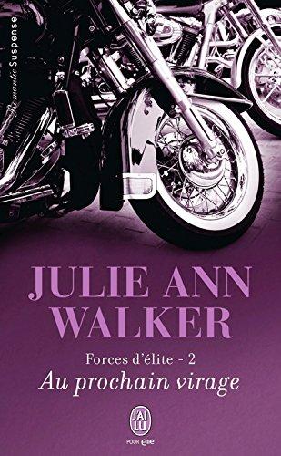 Forces d'élite (Tome 2) - Au prochain virage (Forces d'élite) (French Edition)