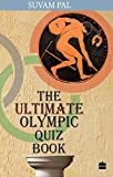 The Ultimate Olympic Quiz Book