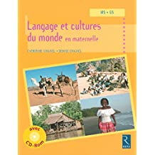 Langage et cultures du monde en maternelle (+ CD-Rom)