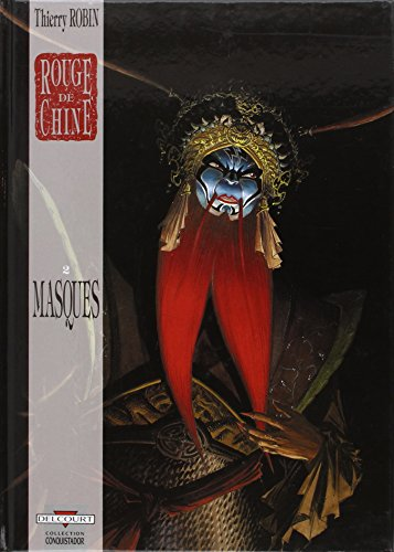 Rouge de Chine, Tome 2 : Masques