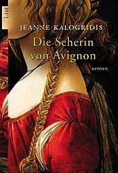 Die Seherin von Avignon: Roman