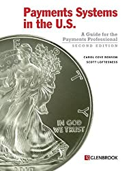 Payments Systems in the U.S. - Second Edition by Carol Coye Benson (2013-11-11)