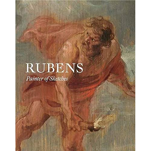 Rubens: Painter of Sketches