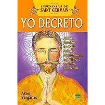 Yo Decreto (Ensenanzas de Saint Germain)