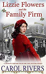 Lizzie Flowers and the Family Firm: A gripping fireside read for the cosy winter nights.
