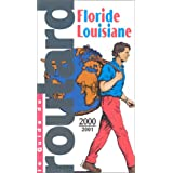 Floride, Louisiane 2000-2001