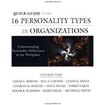 Quick Guide to 16 Personality Types and Career Mastery