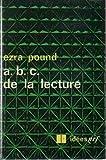 ABC de la lecture - A.B.C. de la lecture - traduit de l'anglais par Denis Roche