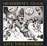 Songtexte von Microdisney - 82-84: Love Your Enemies (We Hate You South African Bastards)