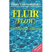FLUIR:Una psicología de la felicidad (Spanish Edition)