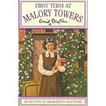 01: First Term (Malory Towers, Band 1)