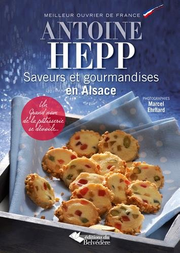 Saveurs et gourmandises en Alsace : Un grand nom de la pâtisserie se dévoile...