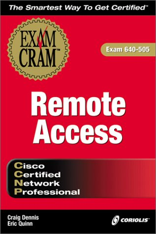 CCNP Remote Access Exam Cram (Certification Insider Press) por C. Dennis