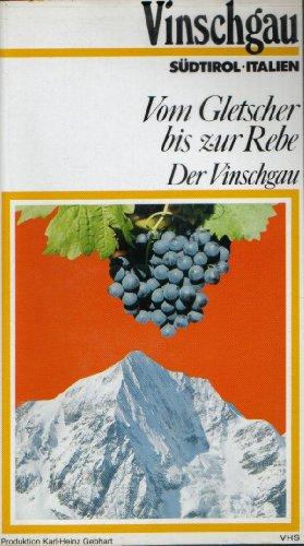 Der Vinschgau - Vom Gletscher bis zur Rebe Video (Tourismus-Werbevideo von 1988)