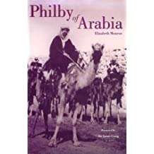 Philby of Arabia: St.John Philby
