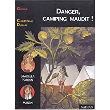 Danger, camping maudit !