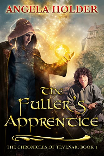 free kindle book The Fuller's Apprentice (The Chronicles of Tevenar Book 1)