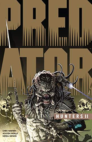 Predator: Hunters II