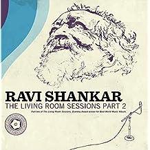 Ravi Shankar: Living Room Session - Part 2