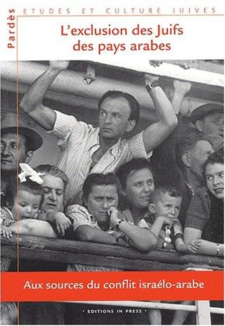 Pardès N° 34/2003 : L'exclusion des Juifs des pays arabes. : Aux sources du conflit israélo-arabe par Collectif, Shmuel Trigano