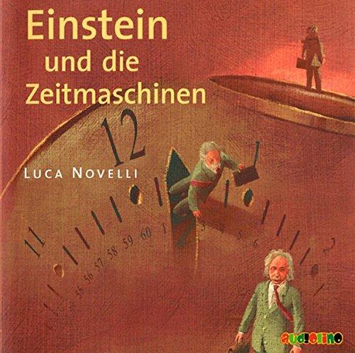 Einstein und die Zeitmaschinen (Einstein Audio)