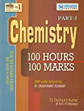 Chemistry 100 Hours 100 Marks Class XII Part-1 & 2 (With Video Lectures)
