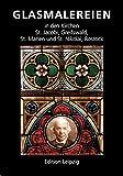 Glasmalereien in den Kirchen St. Jacobi, Greifswald, St. Marien und St. Nikolai, Rostock -