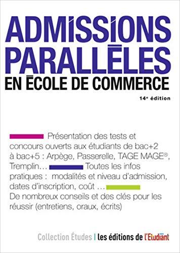 Admissions parallèles en école de commerce 14e édition