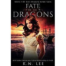 Fate of the Dragons: An Epic Dragon Fantasy (Dragon-Born Book 5)