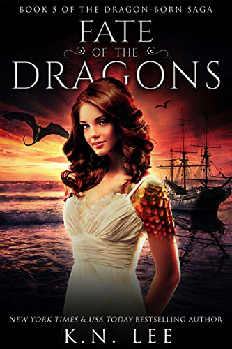 Fate of the Dragons: An Epic Dragon Reverse Harem Fantasy (Dragon-Born Book 5)