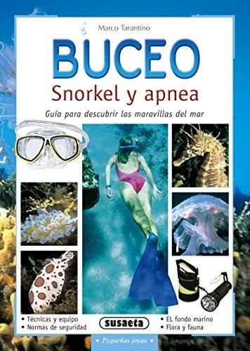Buceo - Snorkel Y Apnea (Pequeñas Joyas) por Equipo Susaeta