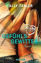 Make it count - Gefühlsgewitter: Roman (Die Oceanside-Love-Stories)
