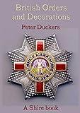 British Orders and Decorations (Shire Album)