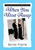 Best Poetry Gifts Love Poetries - When You Went Away: The Perfect Gift Review
