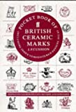 A Pocket Book of British Ceramic Marks: Including Index to Registered Designs, 1842-83