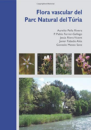 Flora vascular del Parc Natural del Túria por Aurelio Peña Rivera