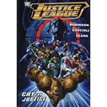Justice League: Cry for Justice by James Robinson (2010-06-26)