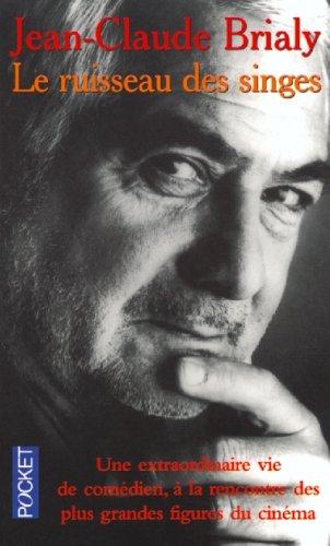 Descargar Libro Le ruisseau des singes de Jean-Claude Brialy