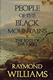 People of the Black Mountains: The Eggs of the Eagle v. 2