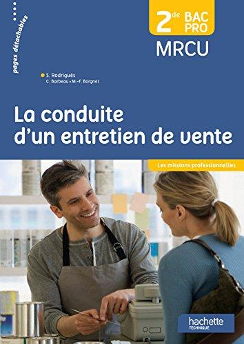 La conduite d'un entretien de vente 2de BAC Pro MRCU