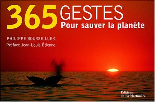 365 Gestes pour sauver la planète par Philippe Bourseiller