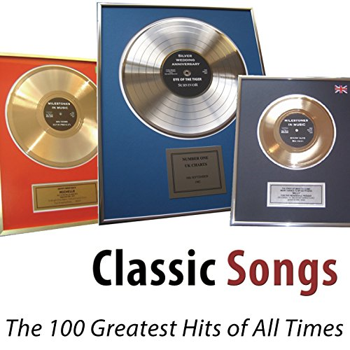 Classic Songs (The 100 Greates...