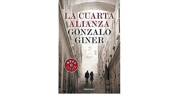 La cuarta alianza eBook: Gonzalo Giner: Amazon.de: Kindle-Shop