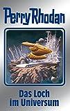 Das Loch im Universum: Perry Rhodan Band 109 (Perry Rhodan Silberband, Band 109) - Hubert Haensel