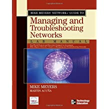 Mike Meyers' Network+ Guide to Managing & Troubleshooting Networks Lab Manual (Mike Meyers' Guides)