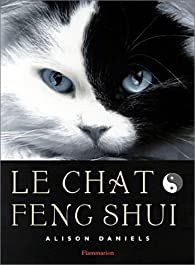 Le Chat Feng shui par Allison Daniels
