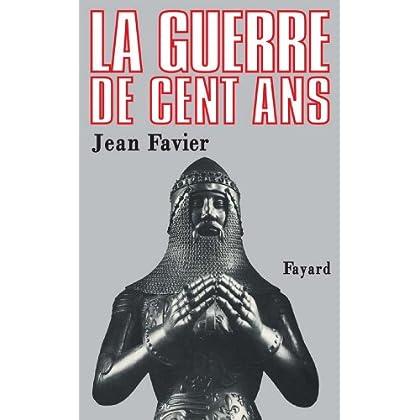 La Guerre de Cent Ans (Biographies Historiques)