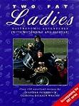 Two Fat Ladies: Gastronomic Adventure...